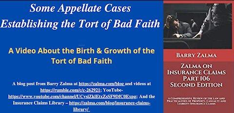 Some Appellate Cases Establishing the Tort of Bad Faith