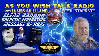 Elena Danaan - As You Wish Talk Radio - Galactic Federation Message of Hope