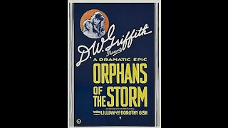 Orphans of the Storm (1921) | Directed by D. W. Griffith - Full Movie