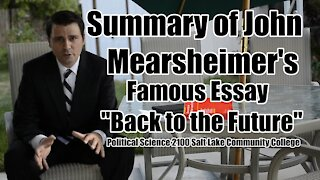 """Summary of John Mearsheimer's Famous Essay """"Back to the Future"""""""