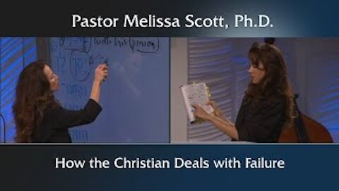 How the Christian Deals with Failure