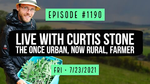 #1190 Live With Curtis Stone The Once Urban, Now Rural, Farmer