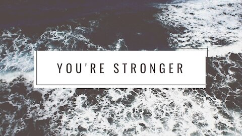 YOU ARE STRONGER - Best Motivational Video