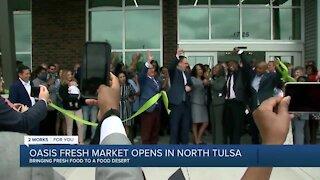 Oasis Fresh Market opens in north Tulsa