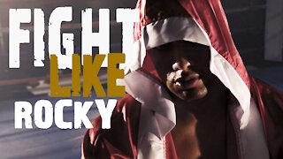 Fight Like Rocky Workout Motivation