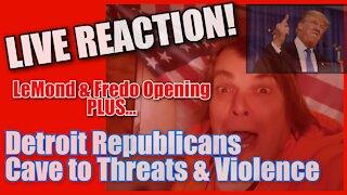 LIVE REACTION! DETROIT REPUBICS CAVE REVERSE VOTE THREATS, VIOLENCE, PROPERTY DAMAGE DEATH