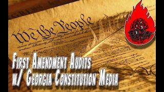 First Amendment Audits w/ Georgia Constitution Media