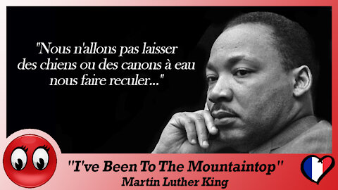 """(VOSTFR) Martin Luther King : """"I've Been To The Mountaintop"""" (Extraits)"""