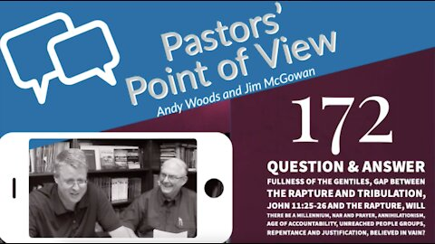Pastors Point of View 172. Questions and Answers