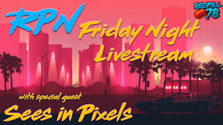 Sees in Pixels joins RP78 on Friday Night Livestream