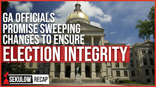 GA Officials Promise Sweeping Changes to Ensure Election Integrity