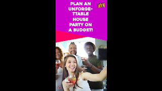 How To Throw An Epic House Party In Small Budget? *
