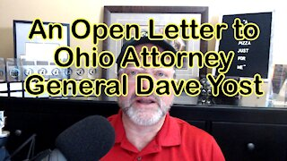 An Open Letter to Ohio Attorney General Dave Yost