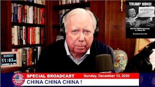 Dr Corsi SPECIAL BROADCAST 12-13-20: CHINA CHINA CHINA !