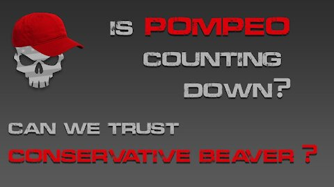 Pompeo Countdown, Flights Around D.C Grounded, Conservative Beaver?