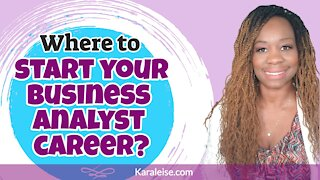 Where to start your Business Analyst career?
