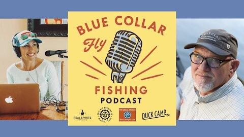 Blue Collar Fly Fishing Podcast-April Vokey