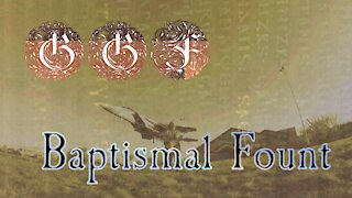 GGF - Baptismal Fount [Official Music Video]