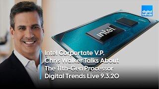 Intel's 11th-Gen Processors | Digital Trends Live 9.3.20