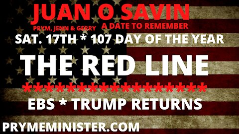 (NEW) JUAN O SAVIN * THE RED LINE * PART 1 * WAR GAMES * THE EVENT