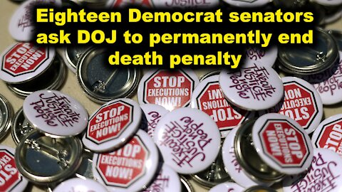 Eighteen Democrat senators ask DOJ to permanently end death penalty - Just the News Now