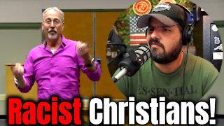 Racist Christians!