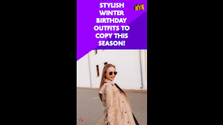 Top 3 Most Stylish Birthday Outfit Ideas For Winter *