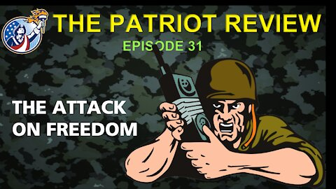 Episode 31 - The Attack on Freedom
