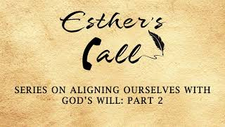 Aligning Ourselves with God's Will Part 2