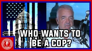 So You Want To Be A Cop?