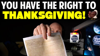 YOU HAVE A RIGHT TO THANKSGIVING!
