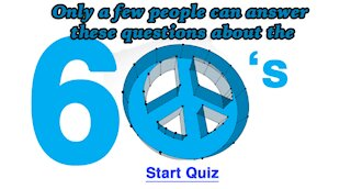 Can you answer these questions about the 60's