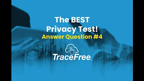 The Best Online Privacy Test TraceFree Challenge