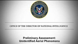 Director of National Intelligence Issues Report on UAPs