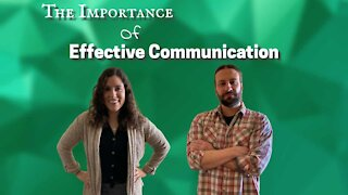 The Importance Of Effective Communication