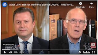 Victor Davis Hanson on the US Election 2020 & Trump's Prospects   American Thought Leaders