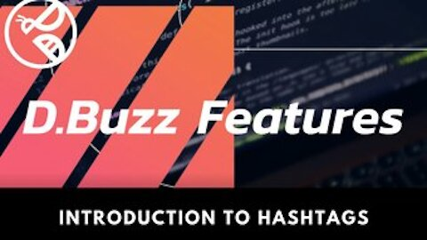 D.Buzz Features : Introduction to Hashtags