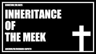 Inheritance of the Meek