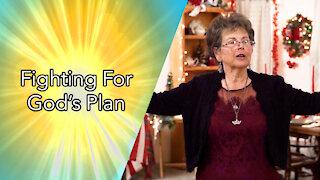 Fighting For God's Plan