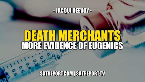 DEATH MERCHANTS: MORE SHOCKING EVIDENCE OF THE DEPOP AGENDA - Jacqui Deevoy