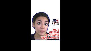 AOC's Message To Senator Cruz & Hawley