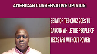 Senator Ted Cruz goes to Cancun while the people of Texas are without power