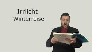 Irrlicht - Winterreise - Franz Schubert