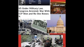 Under Military Control, War with CCP won, & Congress arrested