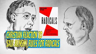 Christian Reaction to Saul Alinsky, Rules for Radicals