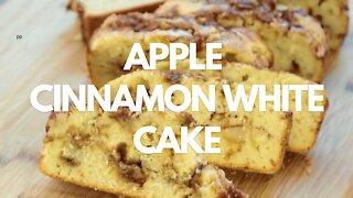 How to Make Apple Cinnamon White Cake - Recipe