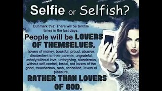 End Times Prophecy- People Will Be Lovers Of Themselves