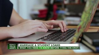 Marriage & student loans: What you need to know before tying the knot