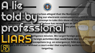 The NSA is absolutely spying on Tucker Carlson. And on YOU
