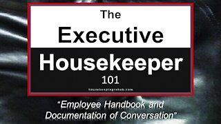 Housekeeping Training - Employee Handbook and Documentation of Conversation